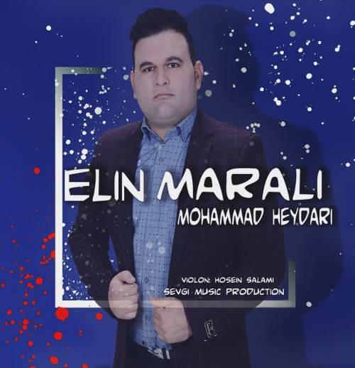 متن آهنگ محمد حیدری به نام ائلین مارالی